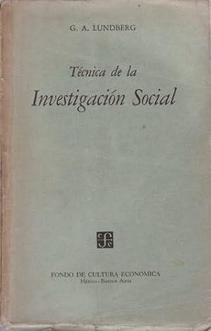 Técnica de la Investigación Social: Lundberg, George A,