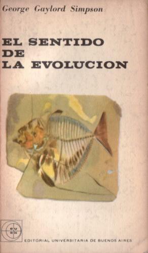 El sentido de la evolución: Simpson, George Gaylord
