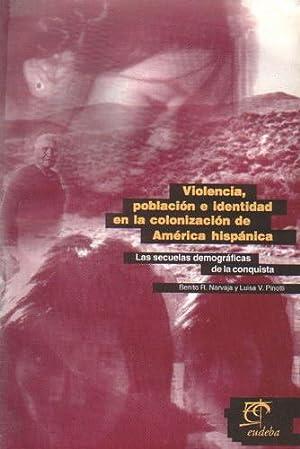 Violencia, población e identidad en la colonización: Narvaja, Benito R.;