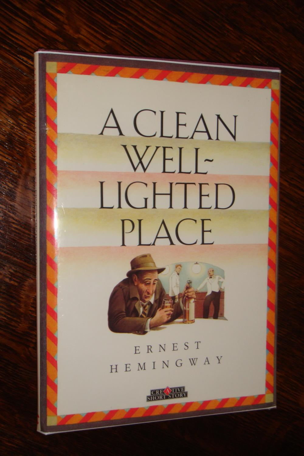 ernest hemingway a clean well lighted A clean, well-lighted place ernest hemingway 1932 author biography plot summary characters themes style historical context critical overview criticism.