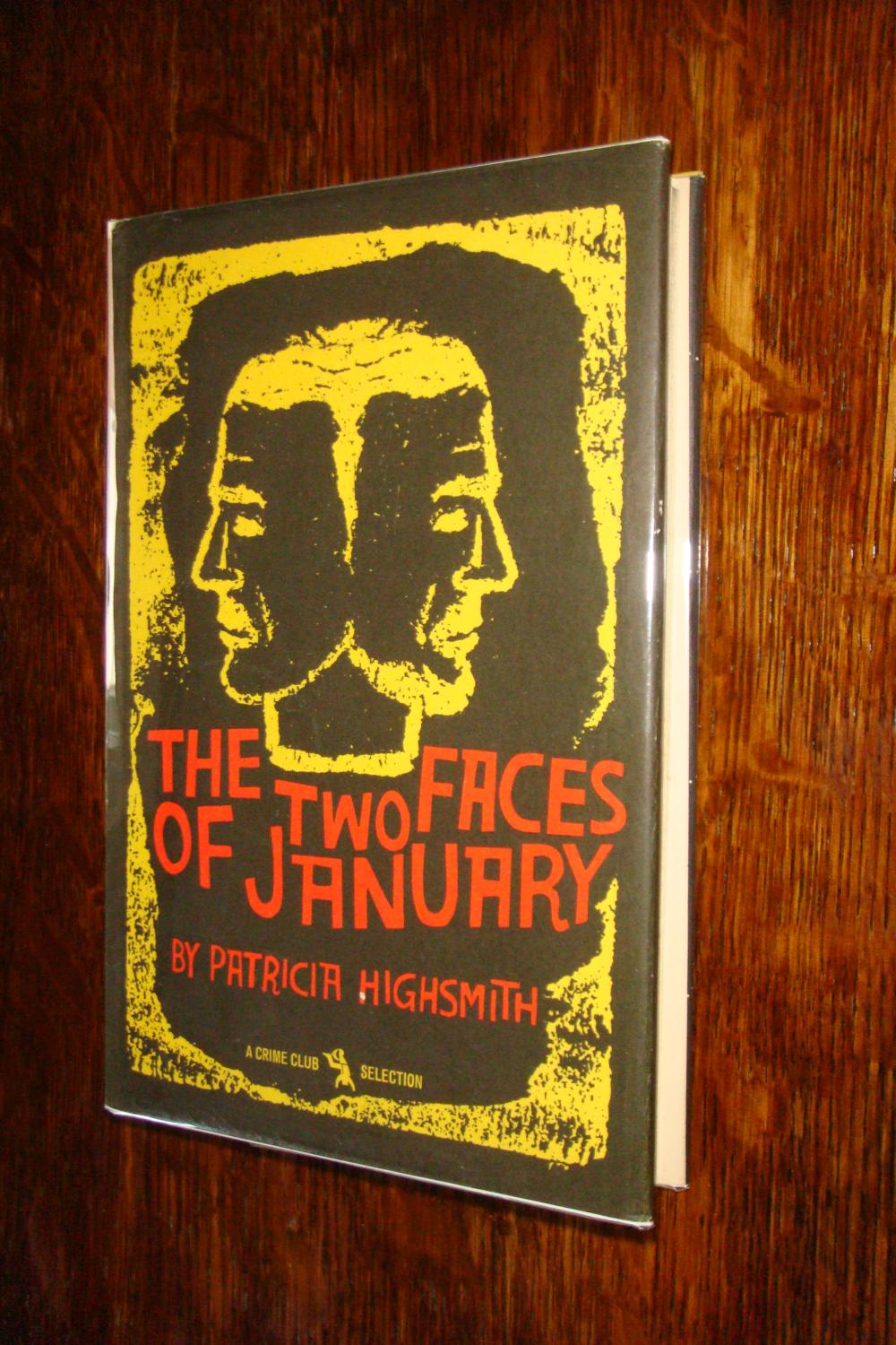 The Two Faces of January (1st printing) Highsmith, Patricia Near Fine Hardcover