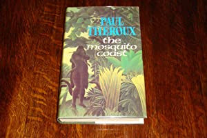 The Mosquito Coast (1st UK ed. SIGNED)