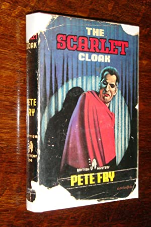 The Scarlet Cloak ( 1st edition Bloodhound Mystery )
