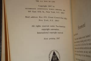 the A.A. Way of Life - a reader by Bill 1st Alcoholics Anonymous As Bill Sees It AA