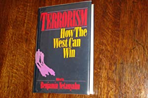 Terrorism - How the West Can Win (signed by Israeli Prime Minister Netanyahu)