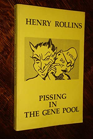 Pissing in the Gene Pool (Signed 1st edition)