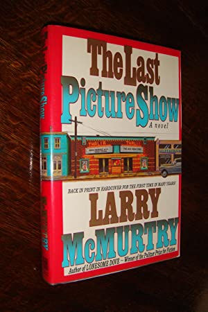 THE LAST PICTURE SHOW (1st thus. signed): McMurtry, Larry