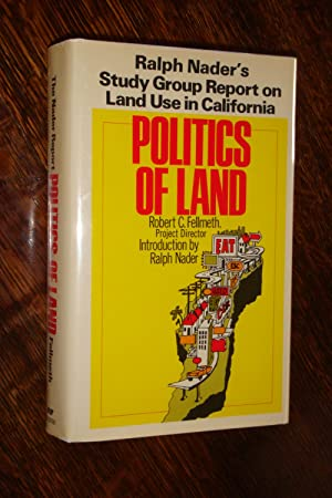 Politics of Land (signed 1st by Ralph Nader)