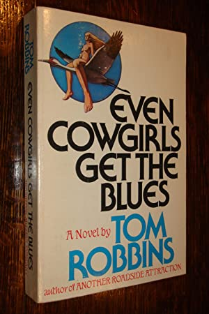 Even Cowgirls Get the Blues (signed)