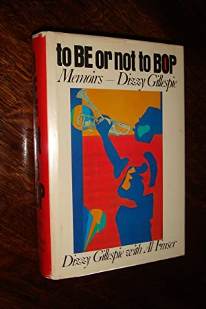 to BE or not to BOP - SIGNED by Dizzy Gillespie