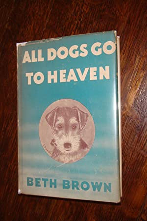 ALL DOGS GO TO HEAVEN (1st printing)