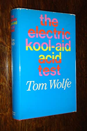 THE ELECTRIC KOOL-AID ACID TEST (signed 1st with lengthy inscription)