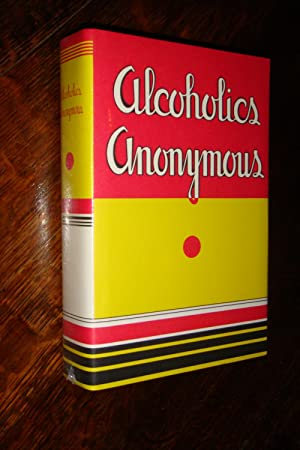 Alcoholics Anonymous - facsimile of the 1st printing of The Big Book AA