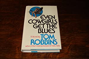 Even Cowgirls Get The Blues (signed 1st printing)
