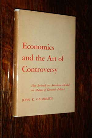 Economics and the Art of Controversy (1st printing)