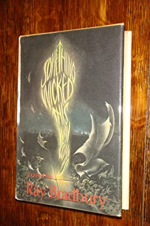 Something Wicked This Way Comes (signed 1st): Bradbury, Ray
