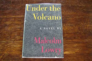 Under the Volcano (1st ed. in 1st issue DJ)