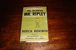 The Talented Mr. Ripley (1st printing): Highsmith, Patricia