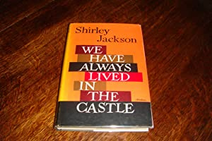 We Have Always Lived in the Castle (1st UK printing)