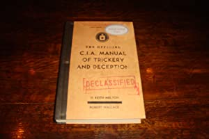 The Official CIA Manual of Trickery and Deception (signed first ed.)