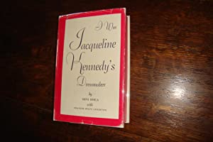 I was Jacqueline Kennedy's Dressmaker (1st edition; 1st printing)