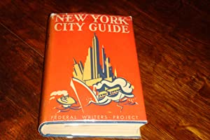 New York City Guide (1st printing with World's Fair index) American Guide Series