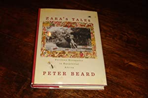 Zara's Tales (signed and enhanced by Peter Beard)