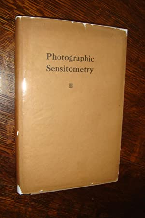 Photographic Sensitometry (first printing)