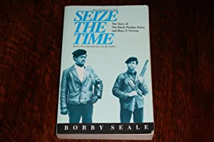 SEIZE THE TIME (signed) Black Panther Huey P. Newton