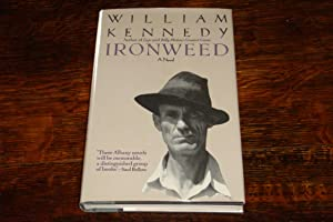 IRONWEED (signed 1st): Kennedy, William