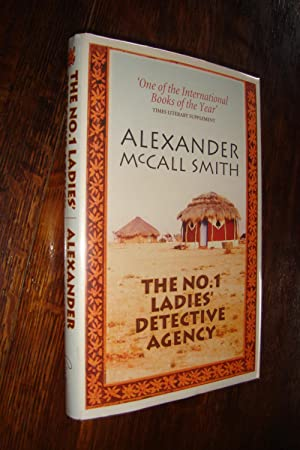 THE NO. 1 LADIES' DETECTIVE AGENCY (signed 1st Hardcover - unauthorized ed.)