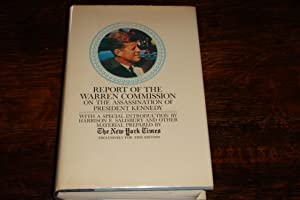 REPORT OF THE WARREN COMMISSION ON THE ASSASSINATION OF PRESDENT KENNEDY (SIGNED BY PRESIDENT GER...