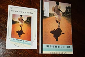 SAY YOU'RE ONE OF THEM (proof - publisher's copy)