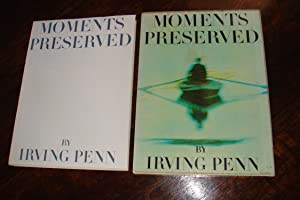 MOMENTS PRESERVED (1st edition): Penn, Irving