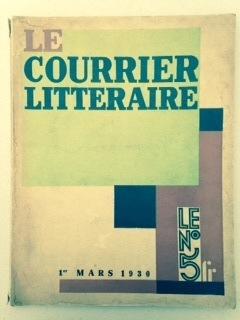 LE COURRIER LITTERAIRE - Avant garde periodical.: Robert DESNOS, El