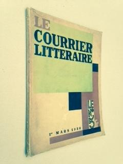 LE COURRIER LITTERAIRE - Avant garde periodical.: Robert DESNOS, El LISSITZLY, MAN RAY, Philippe ...