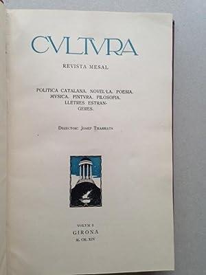 CULTURA - Revista mesal. Politica catalana. Novella. Poesia. Musica. Filosofia. Lletres estrangeres...
