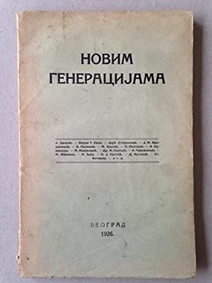 ALMANACH NOVIM GENERACIJAMA - Serbian modernism.: MONI BULI (Moni de BOULLY), Stanislav VINAVER, ...