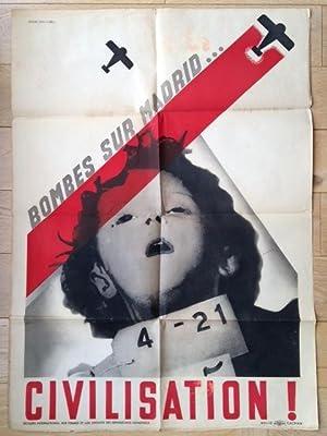 BOMBES SUR MADRID - CIVILISATION ! Guernica - Une des plus impressionnantes affiches de la guerre d...