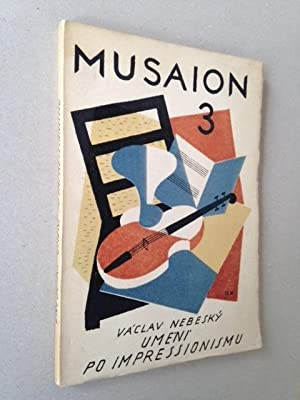 MUSAION 3 - Umeni po impressionismu.: Vacla NEBESKY - Couverture de Rudolf KREMLICKA.