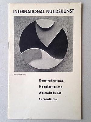 INTERNATIONAL NUTIDSKUNST Konstructivisme - Neoplasticisme - Abstrakt: Kurt SCHWITTERS, Hans