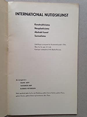 INTERNATIONAL NUTIDSKUNST Konstructivisme - Neoplasticisme - Abstrakt kunst - Surrealisme. ...