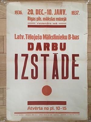 AFFICHE DARBU IZSTADE - EXPOSITION D'ARTISTES LETTONS du 20 dec. au 10 janv. 1937.