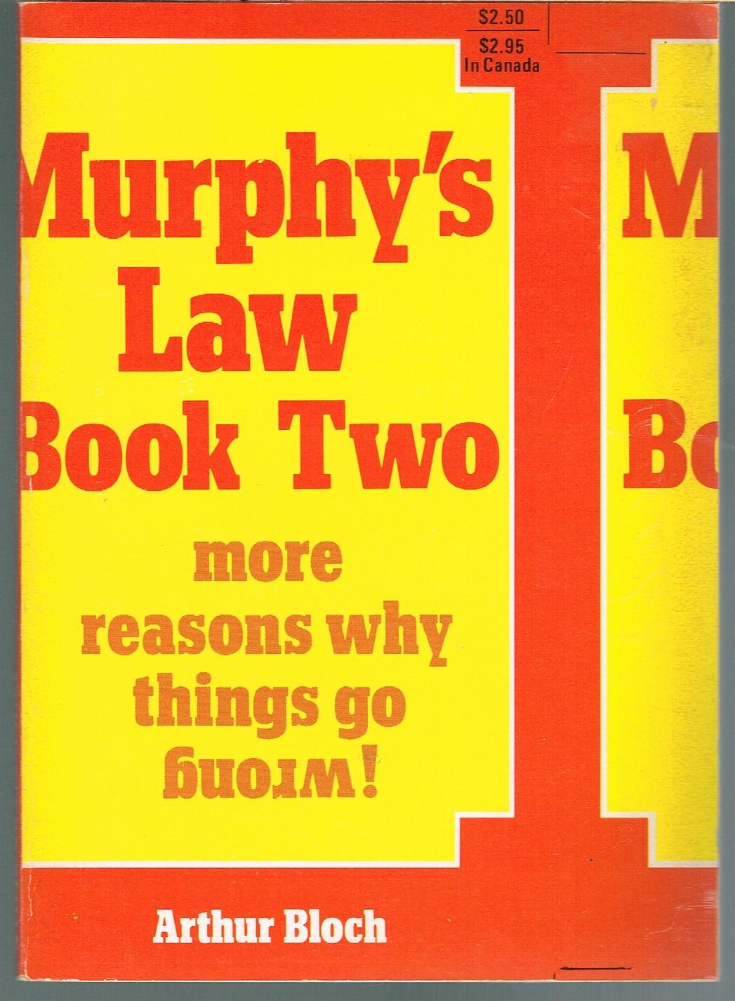 MURPHY'S LAW BOOK TWO, MORE REASONS WHY