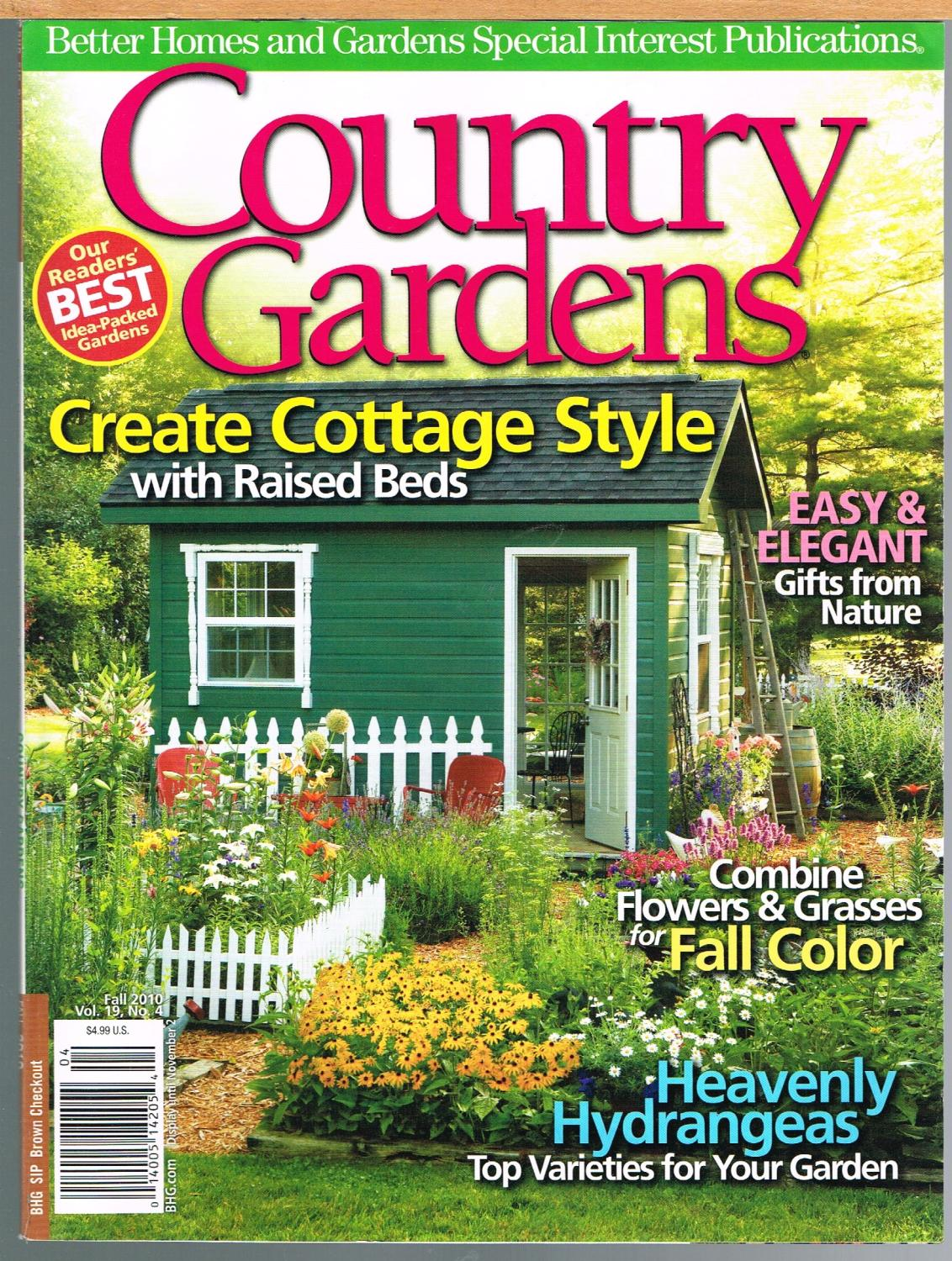 Country Gardens Fall 2010 Vol 19 No 4 Better Homes And