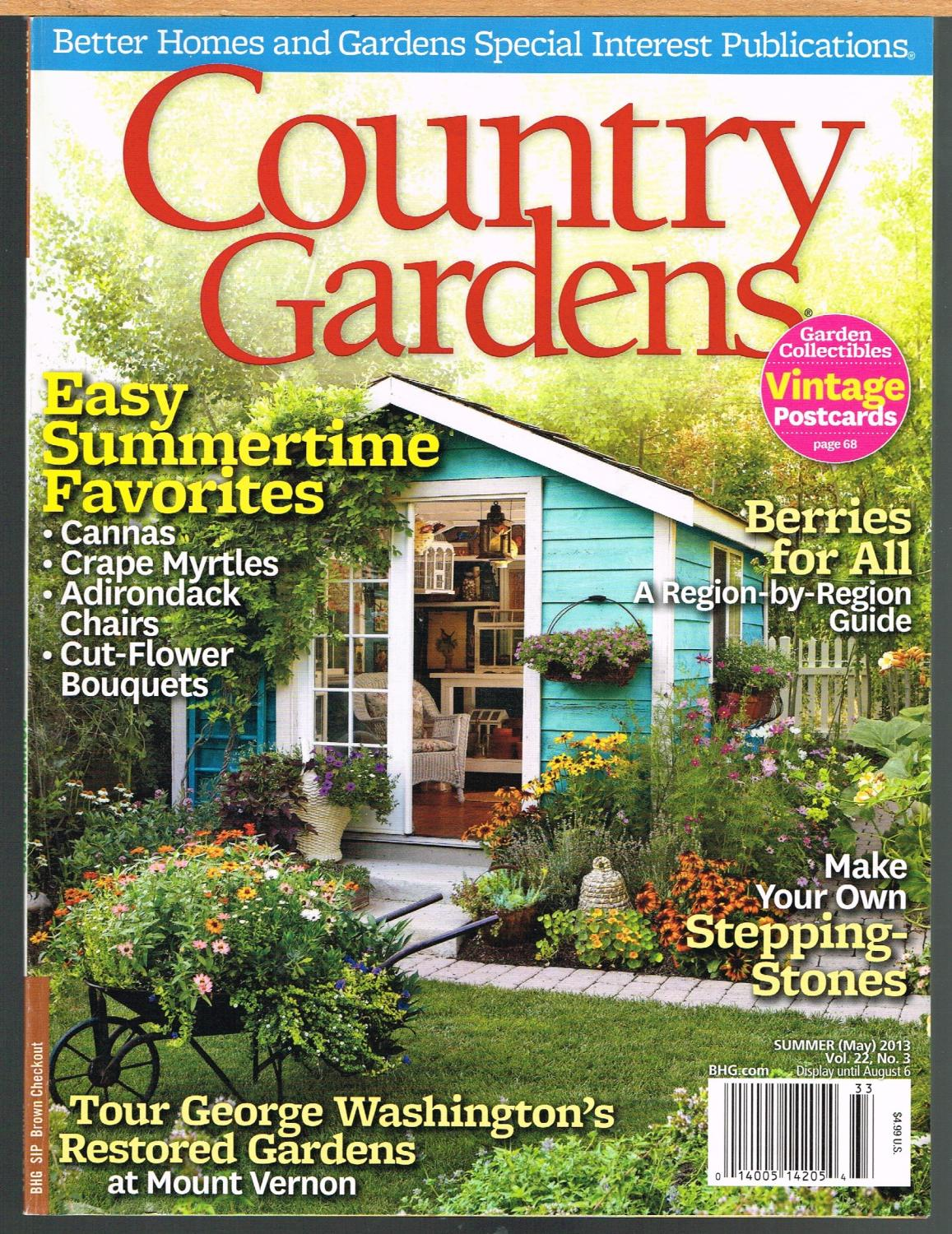 Country Gardens Summer 2013 Vol 22 No 3 Better Homes And
