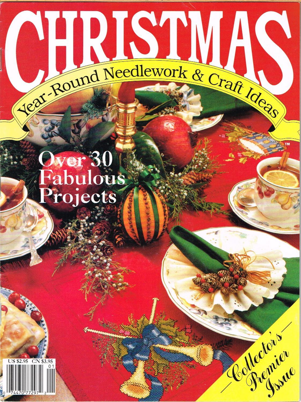 CHRISTMAS YEAR-ROUND NEEDLEWORK & CRAFT IDEAS, VOLUME 1, NUMBER 1, PREMIER ISSUE.