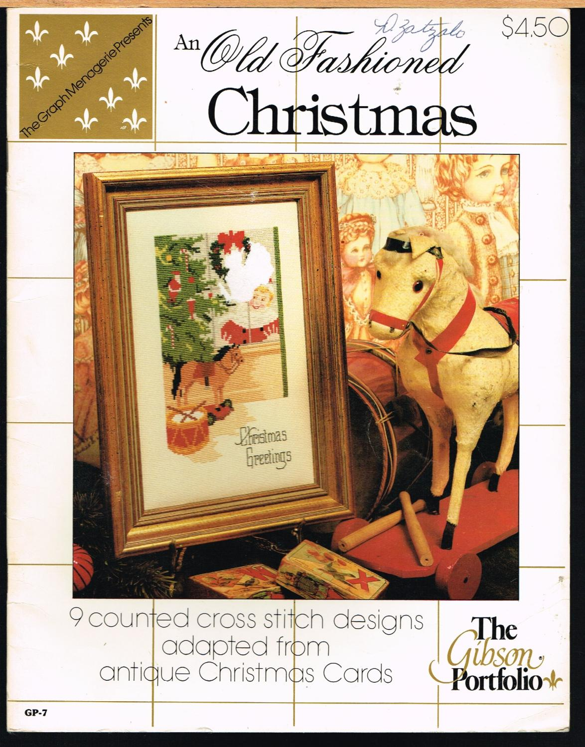 Old Fashioned Christmas Gp 7 9 Counted Cross Stitch Designs Adapted From Antique Christmas Cards By Gibson Portfolio Good Soft Cover 1983 Printing Not Stated Caroline Leone Bookservices