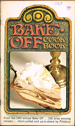 Pillsbury's Bake Off Cook Book, 19th Annual Bake Off 1968