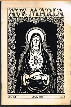 Ave Maria, July 1968, Vol. LII or 52, No. 7